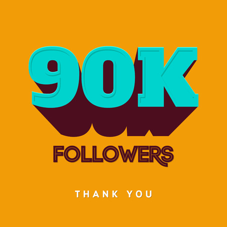 subscriber: Vector thanks design template for network friends and followers. Thank you 90 000 followers card. Image for Social Networks. Web user celebrates a large number of subscribers or followers Illustration