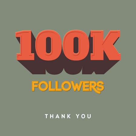 subscriber: Vector thanks design template for network friends and followers. Thank you 100 000 followers card. Image for Social Networks. Web user celebrates a large number of subscribers or followers Illustration