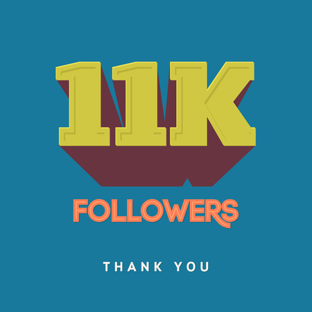 11 number: Vector thanks design template for network friends and followers. Thank you 11 000 followers card. Image for Social Networks. Web user celebrates a large number of subscribers or followers Illustration
