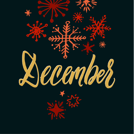 december background: December, Hand Drawn Calligraphy on Black Background