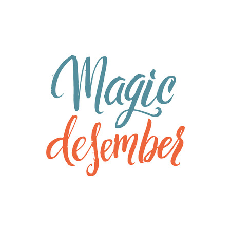 december background: Magic December. Hand Drawn Calligraphy on White Background. Illustration