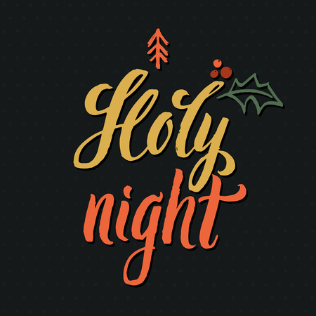 holy night: Holy Night. Black Background Hand Drawn Calligraphy.