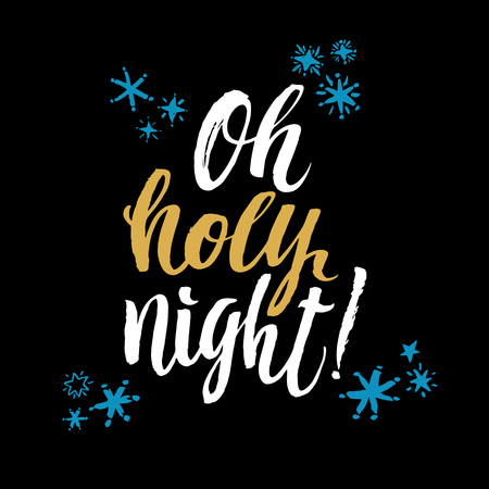 holy night: Oh Holy Night. Black Background Hand Drawn Calligraphy.