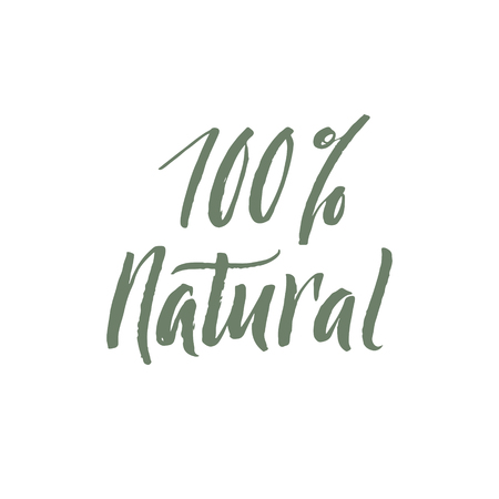 grown with love: 100 Percent Natural. Hand Drawn Calligraphy on White Background.