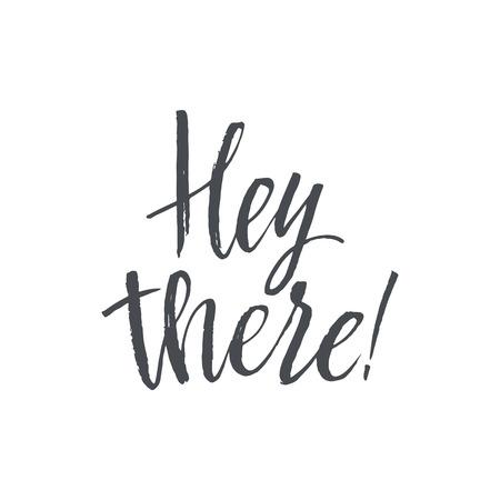 Ehilà. Hand Drawn calligrafia su sfondo bianco. Lettering disegnato a mano. calligrafia moderna. illustrazione inchiostro. Design for banner, manifesti, carta, invito, brochure Flyer Archivio Fotografico - 67825064