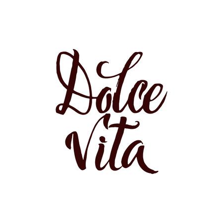 Dolce Vita. Italienische Sprache Sweet Life. Bürsten-Feder-Stroke-Schriftzug. Hand Drawn Kalligraphie
