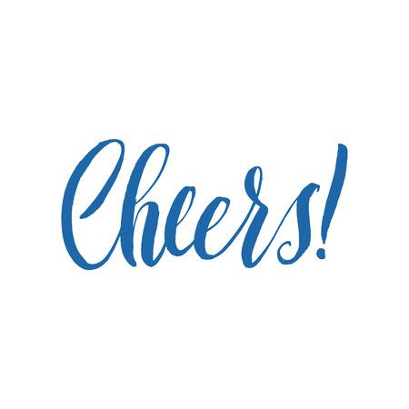 cheer: Cheers Hand Written Design. Custom hand lettering. Hand Drawn Calligraphy. Illustration
