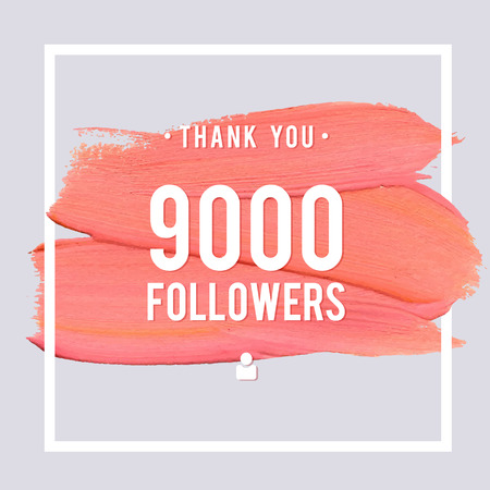 subscriber: Vector thanks design template for network friends and followers. Thank you 9 K followers card. Image for Social Networks. Web user celebrates large number of subscribers or followers.