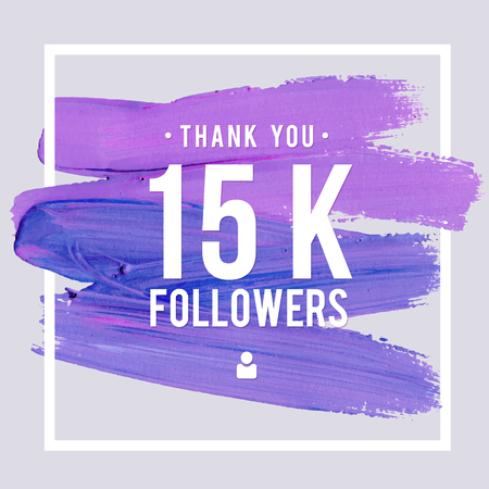 Vector thanks design template for network friends and followers. Thank you 15K followers card. Image for Social Networks. Web user celebrates large number of subscribers or followers.