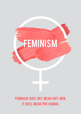 symbols: Stroke Poster Feminism. Female Symbol with Text. Womans Vector Concept. Pro Human Vertical Poster.