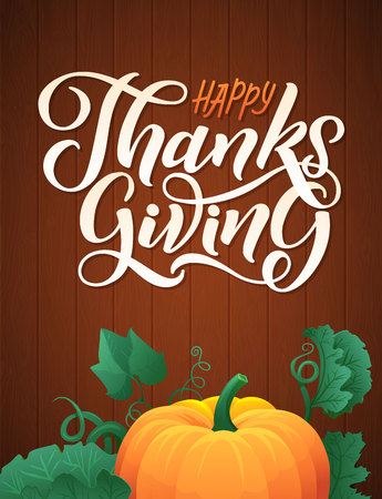 Happy Thanksgiving Day Callugraphic Badge and Pumpkins on Wood Background. Pumpkin with green leaves vector illustration. Stock Vector - 88846148