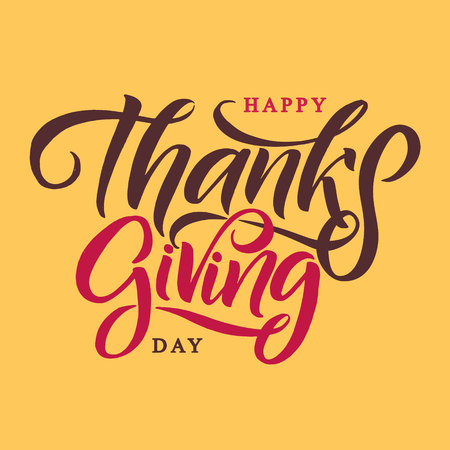 Vector illustration Hand lettering modern brush pen text of Happy Thanksgiving Day isolated on Yellow background. Handmade calligraphy.