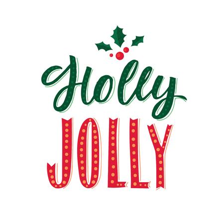 Holly Jolly. Merry Christmas text design.