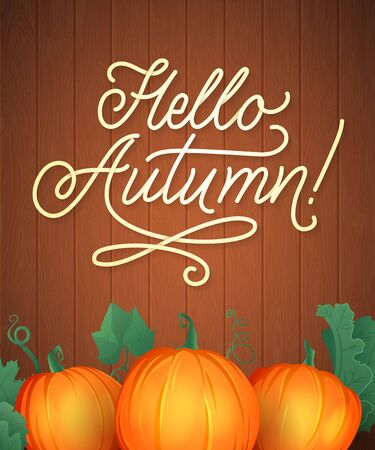 Hello Autumn Lettering. Hand Written Typography. Vector Illustration Wood and Pumpkin for Your Design. Illusztráció