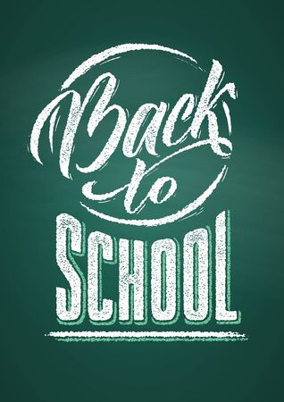 Back to School Lettering. Text drawing by white chalk in blackboard with decorative elements. Vector illustration poster.