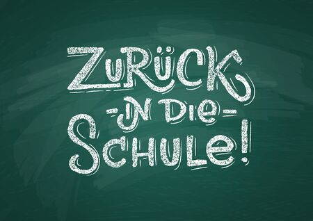 German Back to School text drawing by white chalk on Green Chalkboard. Education vector illustration banner. Translation: Welcome Back to School. Ilustração