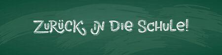 German Back to School text drawing by white chalk on Green Chalkboard. Education vector illustration horizontal banner. Translation: Welcome Back to School.
