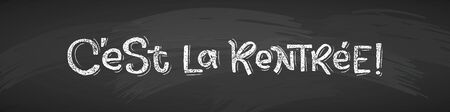 French Back to School text drawing by white chalk on black Chalkboard. Education vector illustration Horizontal banner. Translation: Welcome Back to School. Ilustração
