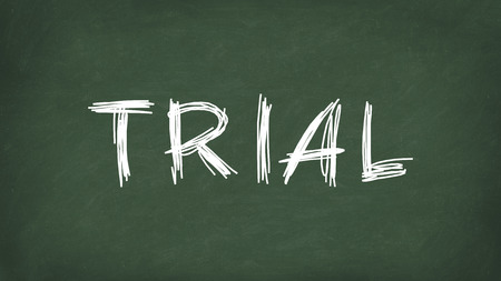 Trial word concept. Trial written on the chalkboard. Use for cover, banner, blog.