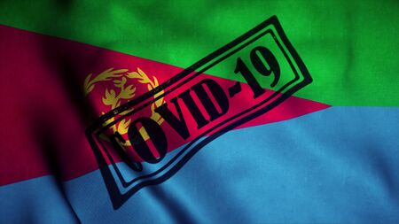 Covid-19 stamp on the national flag of Eritrea. Coronavirus concept. 3d illustration.