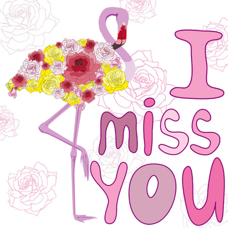 flamingos and roses. With the inscription: I miss you Vector