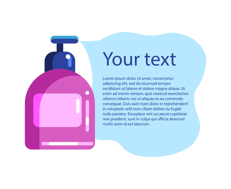 From the bottle of shampoo or liquid soap with dispenser spills liquid foam. Place for text. Template for poster, banner, flyer. Flat Vector Illustration