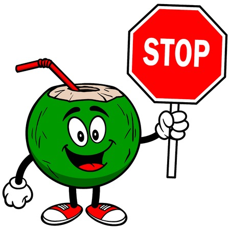 coconut water: Coconut Water with Stop Sign Illustration