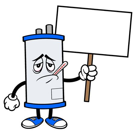 Water Heater Sick with Sign - A cartoon illustration of a sick Water Heater Mascot with a Sign.