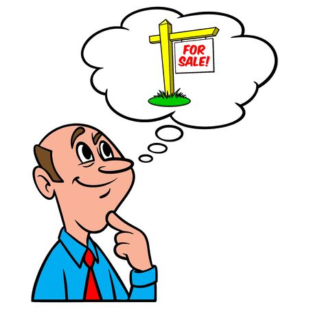 Thinking about selling a House - A cartoon illustration of a man thinking about selling a House.