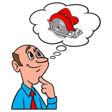 Thinking about a Circular Saw - A cartoon illustration of a man thinking about a hand held Circular Saw.