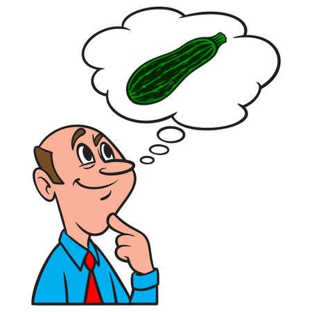 Thinking about Zucchini - A cartoon illustration of a man thinking about Zucchini.