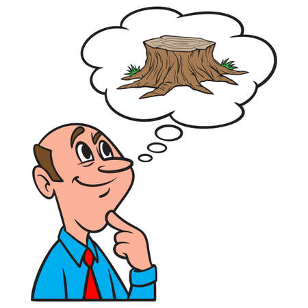 Thinking about Tree Stump Removal - A cartoon illustration of a man thinking about Tree Stump Removal.