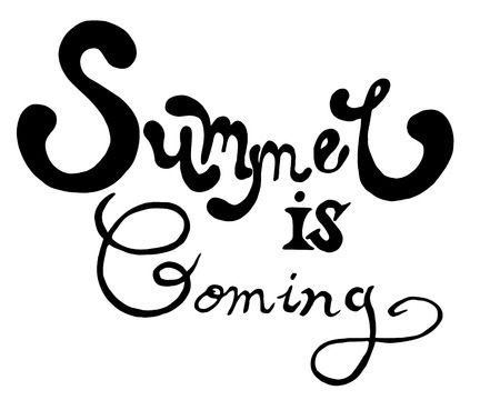 Summer is coming lettering