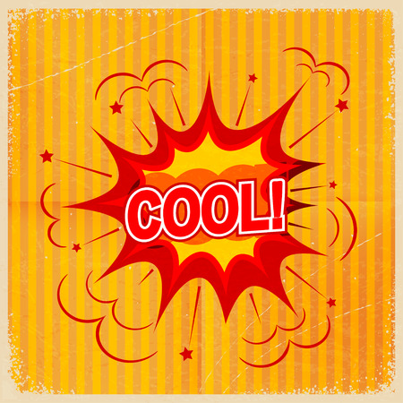 Cartoon blast COOL! on a yellow background, old-fashioned. Vector illustration.