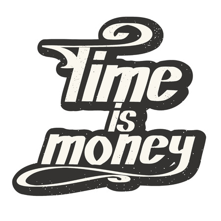 time is money: Colored saying time - money on a white background on retro style. lettering. illustration