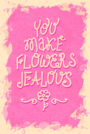 positive thought: Vintage Saint Valentines typography vector illustration EPS10. Can be used as a poster or postcard.