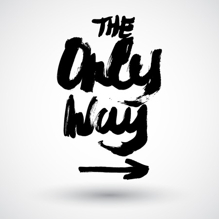 way: Only way grunge sign with arrow