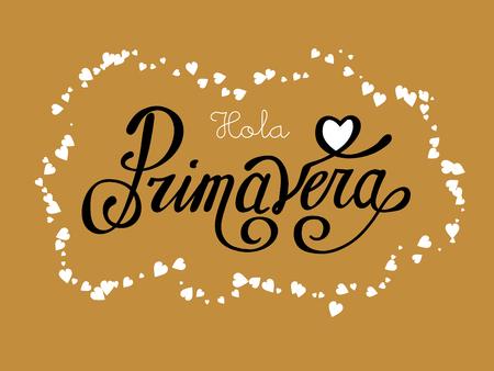 primavera: Hola Primavera. Vector hand lettering typography poster Hello spring in Spanish language.