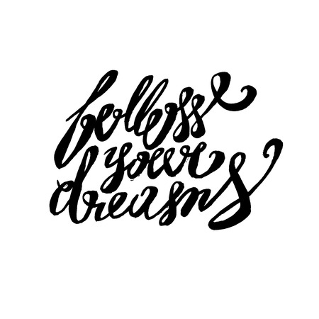 Isolated calligraphic hand drawn lettering of inspirational quote Follow your dreams.