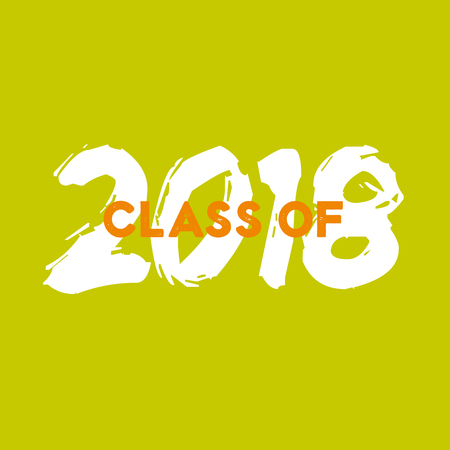 Class of 2018. Lettering Graduation  . Template for graduation design, party, high school or college graduate, yearbook. Modern calligraphy. Vector illustration. Illustration