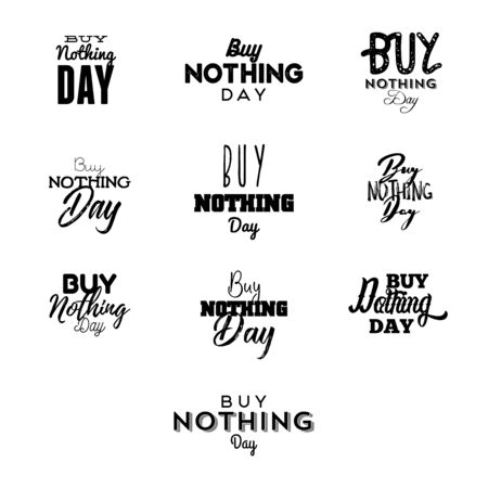 Buy Nothing Day, vector typogaphy signs. Illustration banner design. Clean flat modern icons. Concept protest for no shopping.