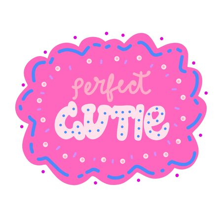 Perfect cutie t-shirt design with original calligraphic on sweet cloud. cute background with pink colors for clothes, banner, girls, women, child. hand written text. fashion original girlish style