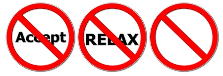 don't: don t accept and relax sifns Stock Photo