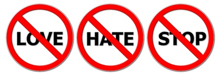 don't: don t love, hate and stop sign Stock Photo