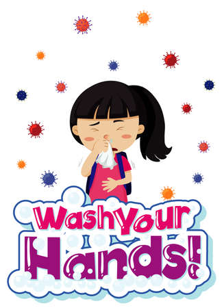 Coronavirus theme with sick girl and words wash your hands illustration