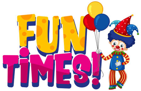 Font design for word fun times with funny clown on white background illustration 向量圖像