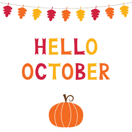 Hello October, vector card with a pumpkin, text in hand lettered font