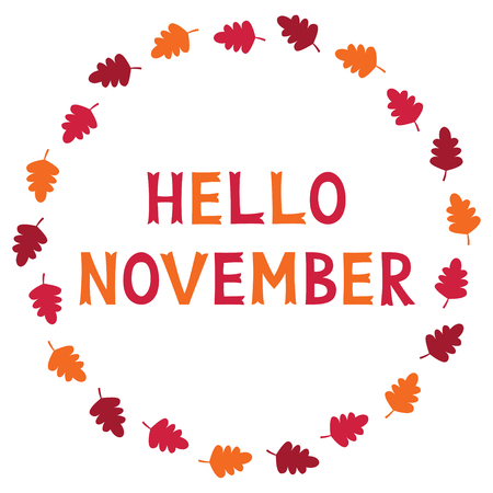 hand lettered: Hello November, card with autumn leaves, text in hand lettered font