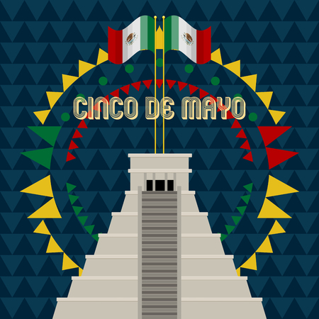 Cinco de mayo poster with a pyramid ang flags of mexico. Vector illustration design Illustration