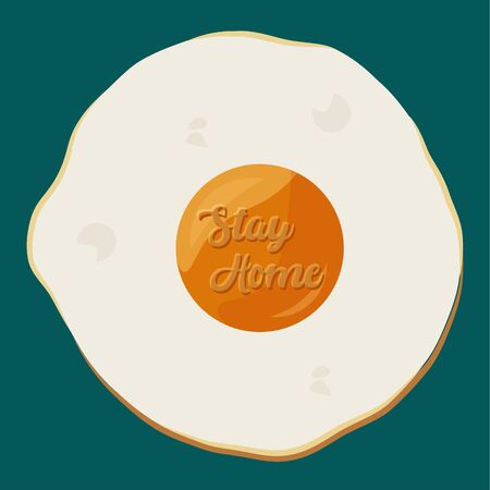 Stay in home poster. Fried egg - Vector Иллюстрация